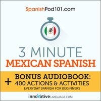 3-Minute Mexican Spanish - Innovative Language Learning
