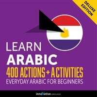 Everyday Arabic for Beginners: 400 Actions & Activities - Innovative Language Learning
