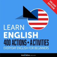 Everyday English for Beginners: 400 Actions & Activities - Innovative Language Learning