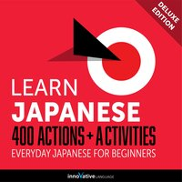 Everyday Japanese for Beginners: 400 Actions & Activities - Innovative Language Learning