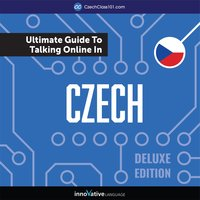 Learn Czech: The Ultimate Guide to Talking Online in Czech (Deluxe Edition) - Innovative Language Learning