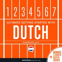 Learn Dutch: Ultimate Getting Started with Dutch - Innovative Language Learning