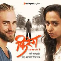Firang S02E01 - Gauri Patwardhan