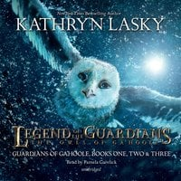 Legend of the Guardians: The Owls of Ga'Hoole - Kathryn Lasky