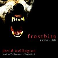 Frostbite - David Wellington