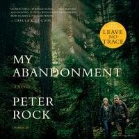 My Abandonment - Peter Rock