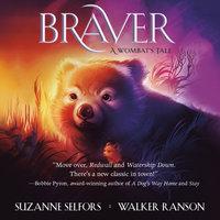 Braver - Suzanne Selfors, Walker Ranson