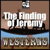 The Finding of Jeremy - Max Brand