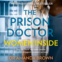 The Prison Doctor #2: Women Inside - Dr. Amanda Brown