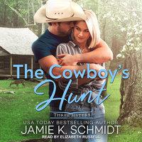 The Cowboy's Hunt - Jamie K. Schmidt