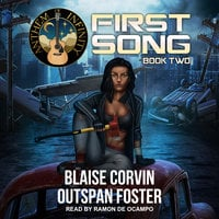 First Song: Book Two - Blaise Corvin, Outspan Foster