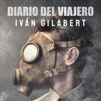 Diario del viajero - Iván Gilabert García