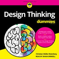 Design Thinking For Dummies - Christian Muller-Roterberg