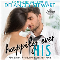 Happily Ever His - Delancey Stewart