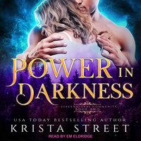 Power in Darkness - Krista Street