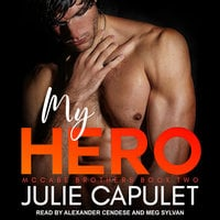 My Hero - Julie Capulet