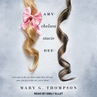 Amy Chelsea Stacie Dee - Mary G. Thompson