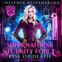 Kiss of Death - Heather Hildenbrand