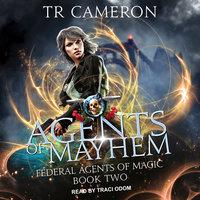 Agents of Mayhem - Michael Anderle, Martha Carr, TR Cameron