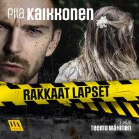 Rakkaat lapset - Piia Kaikkonen