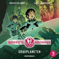 Imperiets arvingar 3 – Gravplaneten