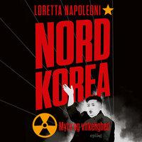 Nordkorea - Myte og virkelighed - Epilog