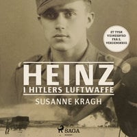Heinz i Hitlers Luftwaffe - Susanne Kragh