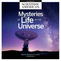Mysteries of Life in the Universe - Scientific American