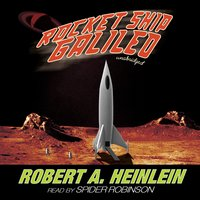 Rocket Ship Galileo - Robert A. Heinlein