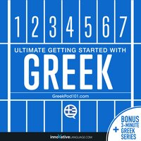 Learn Greek: Ultimate Getting Started with Greek - Innovative Language Learning