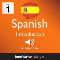 Learn Spanish – Level 1: Introduction to Spanish - Innovative Language Learning
