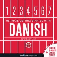 Ultimate Getting Started with Danish - Innovative Language Learning