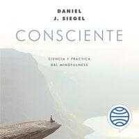 Consciente - Daniel J. Siegel