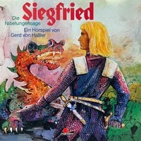 Die Nibelungensage, Siegfried - Gerd von Haßler