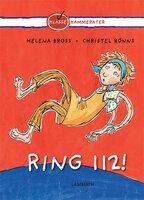 Ring 112! - Helena Bross