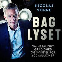 Bag lyset - Nicolaj Vorre