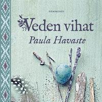 Veden vihat - Paula Havaste