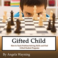 Gifted Child - Angela Wayning
