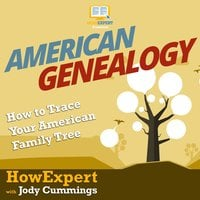 American Genealogy - HowExpert, Jody Cummings