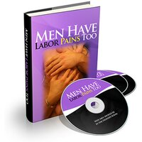 Men Have Labor Pains Too - A Father's Guide to Pregnancy and a New Baby - Empowered Living