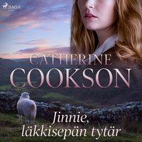 Jinnie, läkkisepän tytär - Catherine Cookson