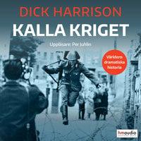 Kalla kriget - Dick Harrison