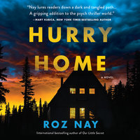 Hurry Home - Roz Nay