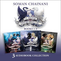 The School for Good and Evil Audio Collection: The School Years (Books 1–3) - Soman Chainani