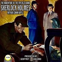 Sherlock Holmes: The Adventure of the Speckled Band - Arthur Conan Doyle