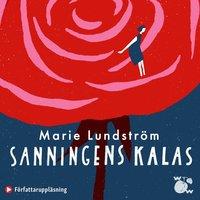 Sanningens kalas - Marie Lundström