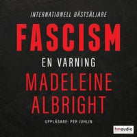 Fascism. En varning - Madeleine Albright