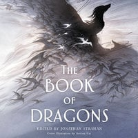 The Book of Dragons: An Anthology - Jonathan Strahan
