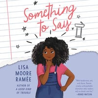 Something to Say - Lisa Moore Ramée