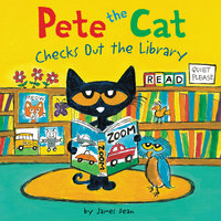 Pete the Cat Checks Out the Library - James Dean, Kimberly Dean